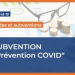 La subvention « Prévention COVID » des caisses régionales