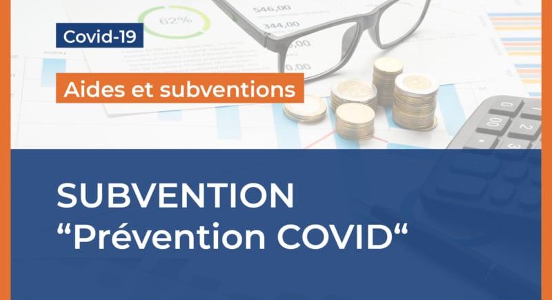 """Subvention """"Prévention COVID"""""""